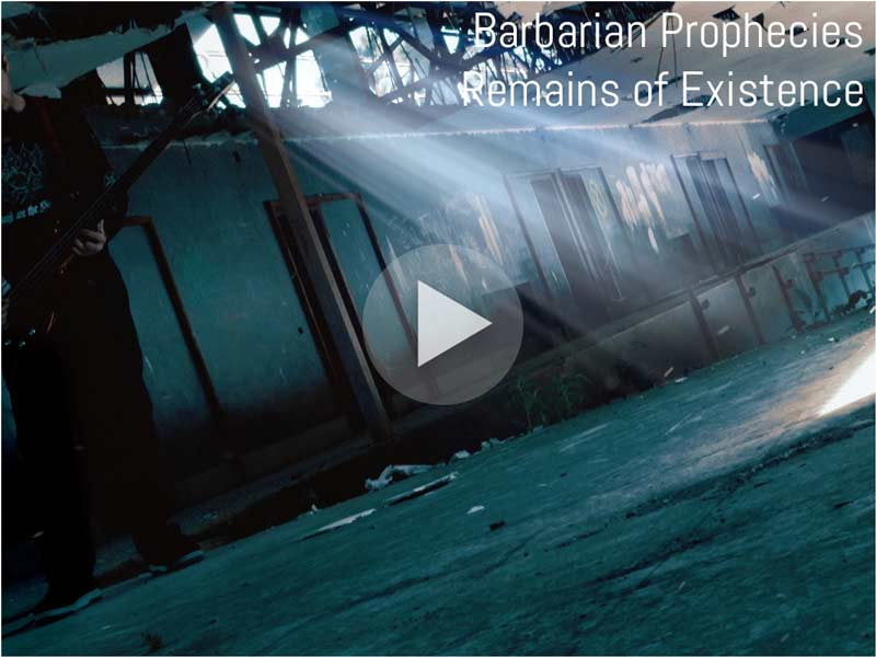Barbarian Prophecies - Remains of Existence